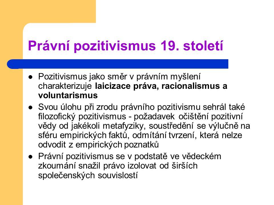 Právní pozitivismus 19.
