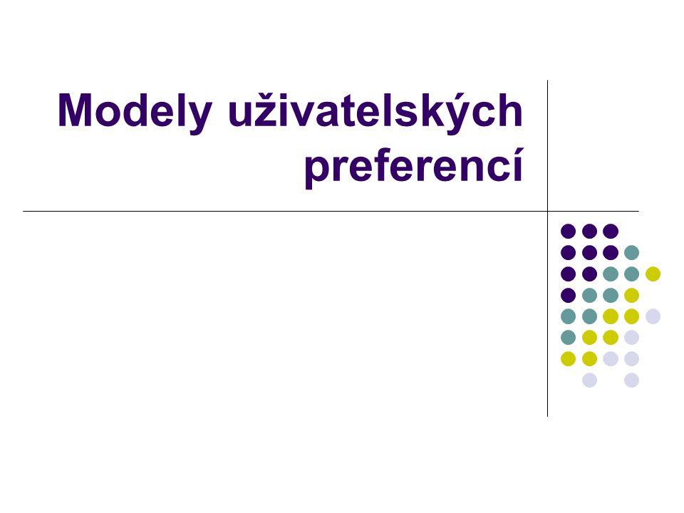 Modely uživatelských preferencí
