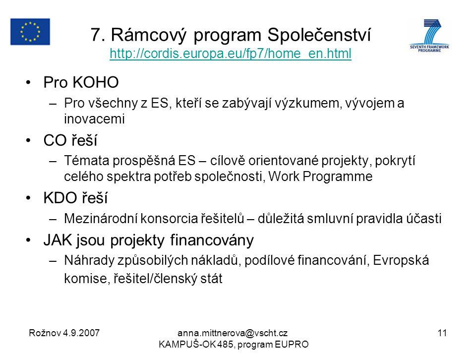Rožnov 4.9.2007anna.mittnerova@vscht.cz KAMPUŠ-OK 485, program EUPRO 11 7.