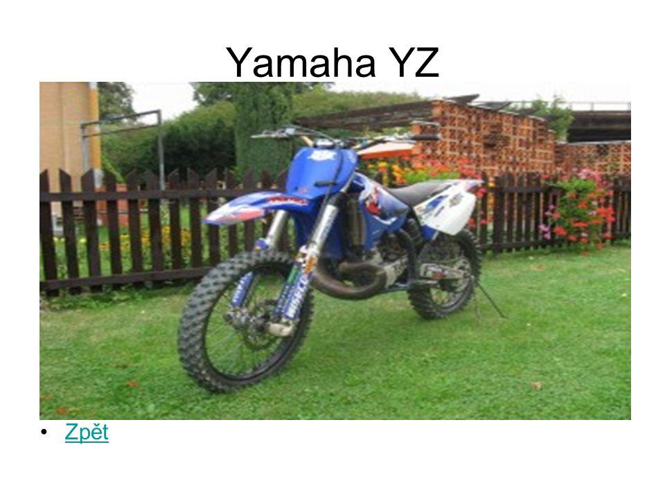 Yamaha YZ Zpět