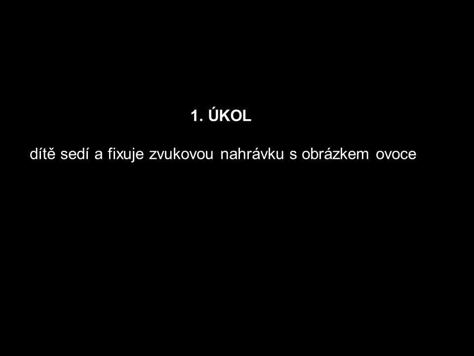 Ovoce hrou Dostupné z Metodického portálu www.rvp.cz, ISSN: 1802-4785, financovaného z ESF a státního rozpočtu ČR.