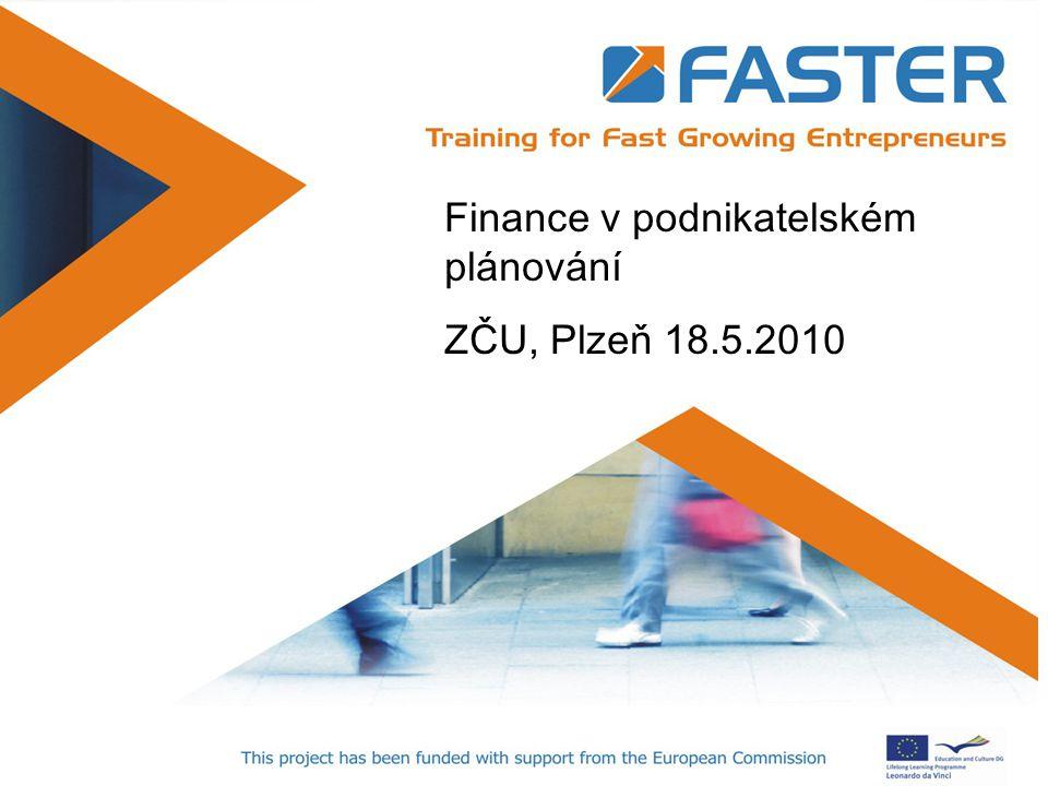 Positioning Finance v podnikatelském plánování ZČU, Plzeň 18.5.2010