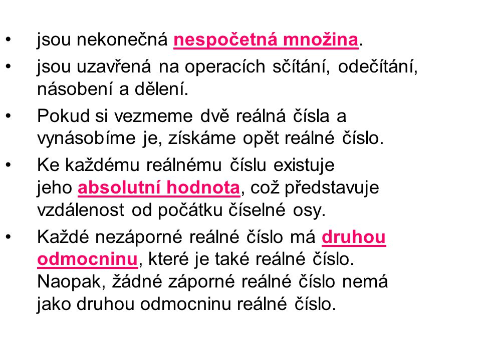 odkazy http://www.matematika.cz/realna-cisla