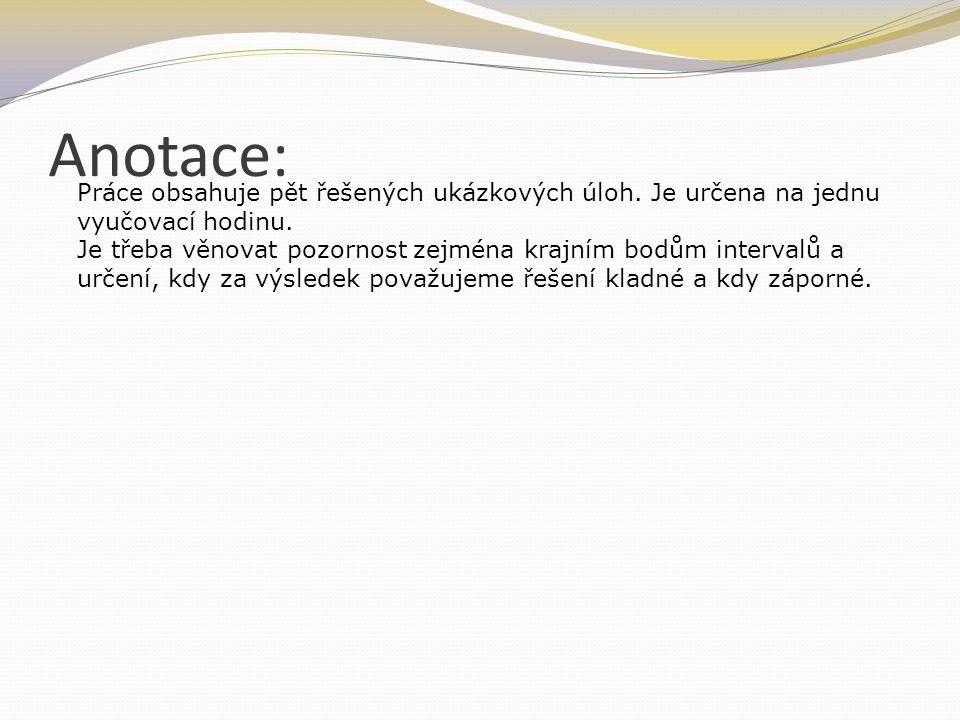 Anotace: Práce obsahuje pět řešených ukázkových úloh.