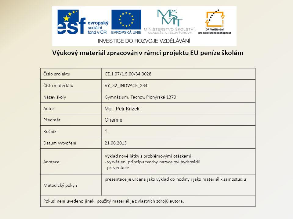 Číslo projektuCZ.1.07/1.5.00/34.0028 Číslo materiáluVY_32_INOVACE_234 Název školyGymnázium, Tachov, Pionýrská 1370 Autor Mgr.