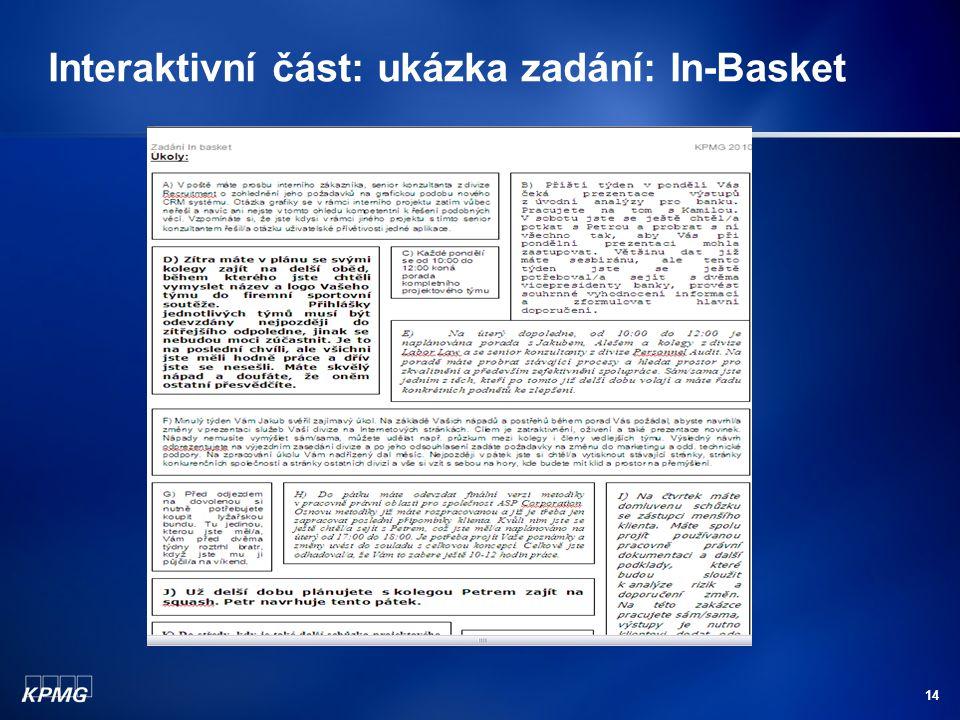14 Interaktivní část: ukázka zadání: In-Basket