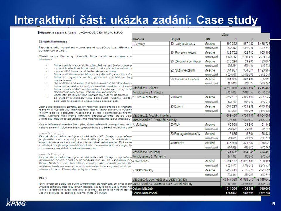 15 Interaktivní část: ukázka zadání: Case study