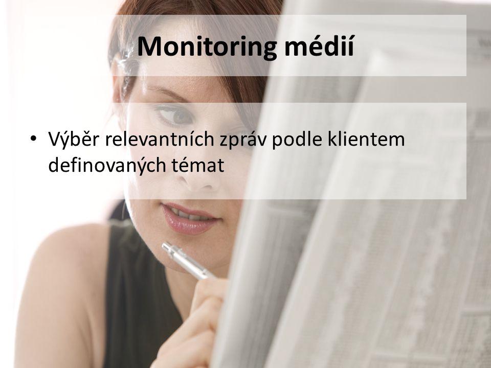 Proč monitorovat média Co v médiích monitorovat