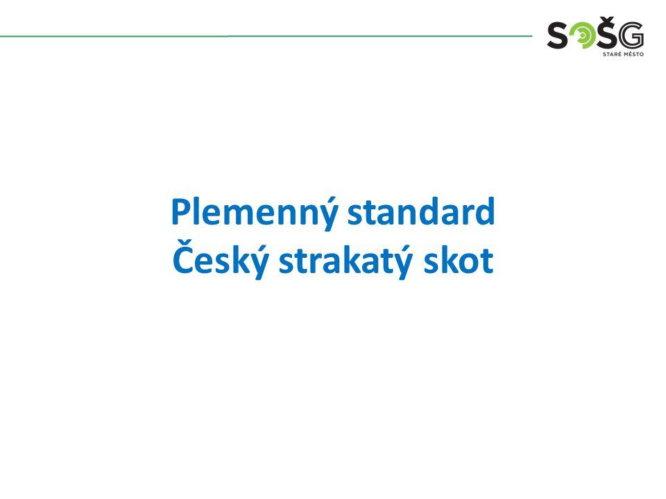 Plemenný standard Český strakatý skot