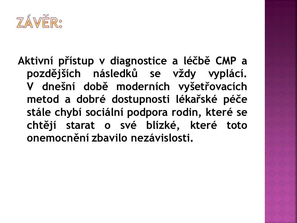 Aktivní přístup v diagnostice a léčbě CMP a pozdějších následků se vždy vyplácí.