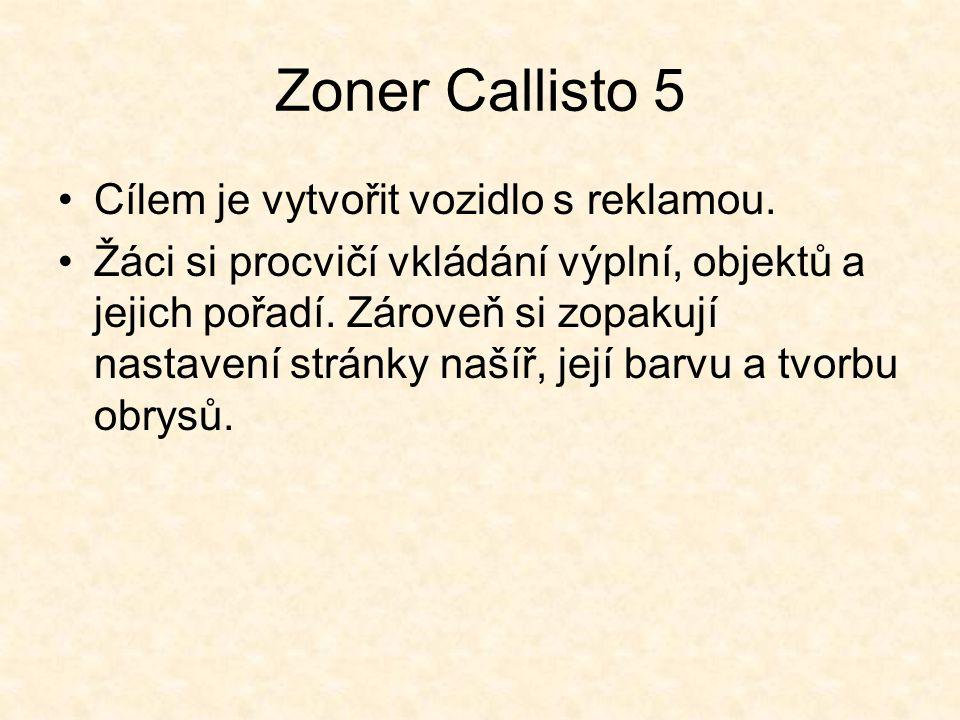 Zoner Callisto 5 Cílem je vytvořit vozidlo s reklamou.