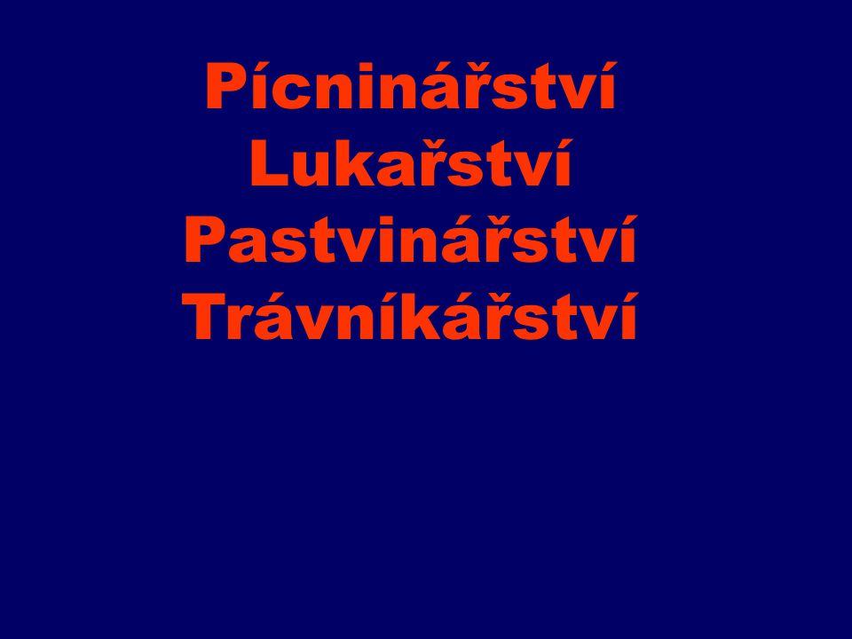 Pícninářství Lukařství Pastvinářství Trávníkářství