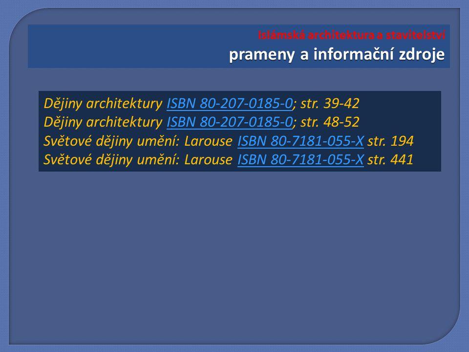 Dějiny architektury ISBN 80-207-0185-0; str.