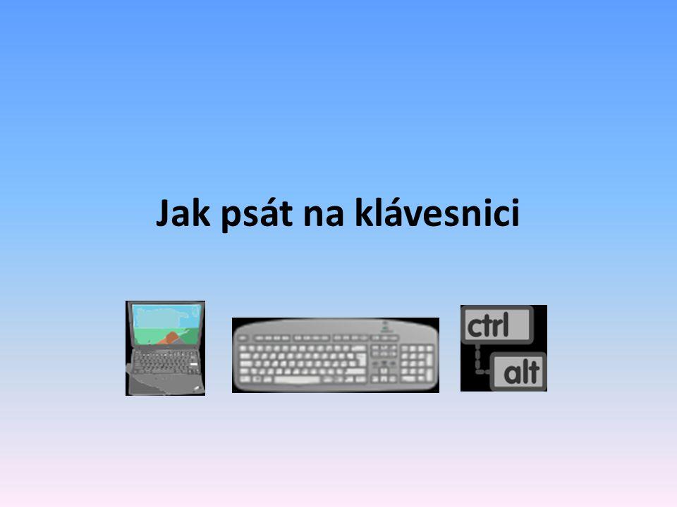 Jak psát na klávesnici