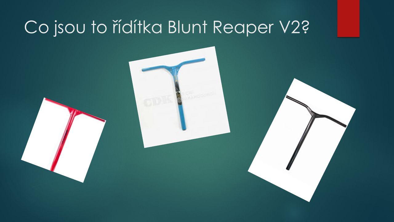 Co jsou to řídítka Blunt Reaper V2?
