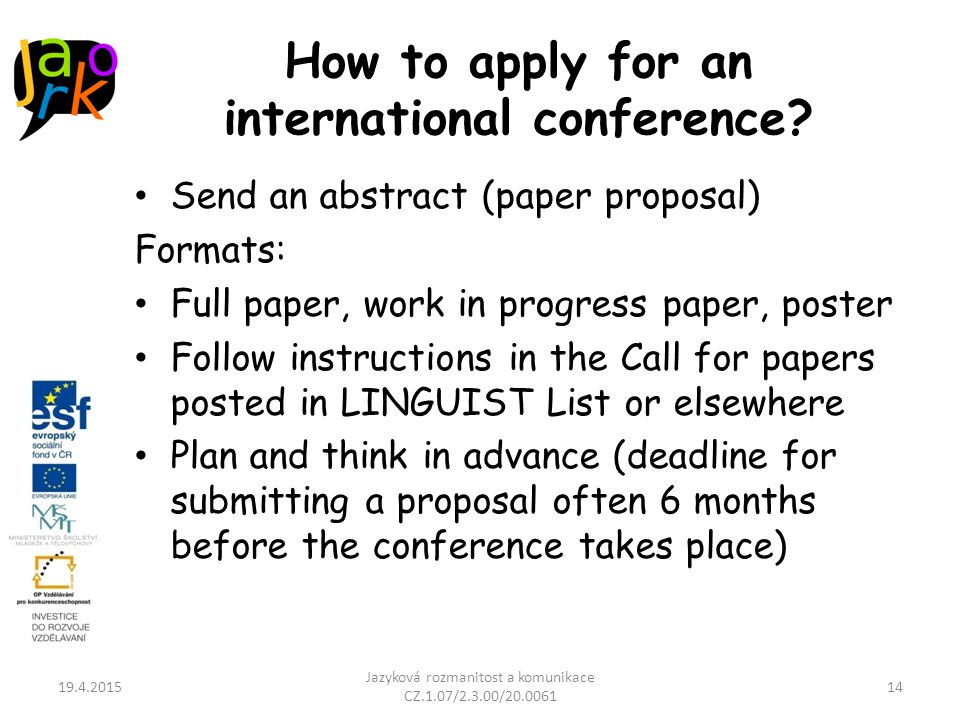 How to apply for an international conference.