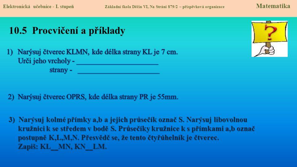 10.5 Procvičení a příklady Elektronická učebnice - I.
