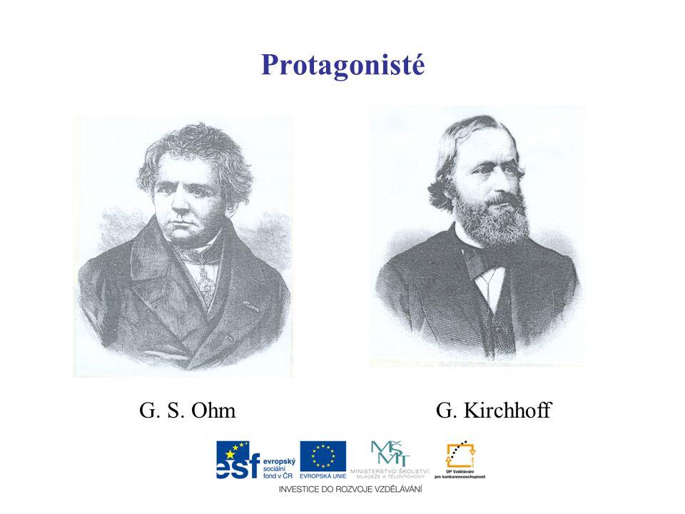 Protagonisté G. S. OhmG. Kirchhoff