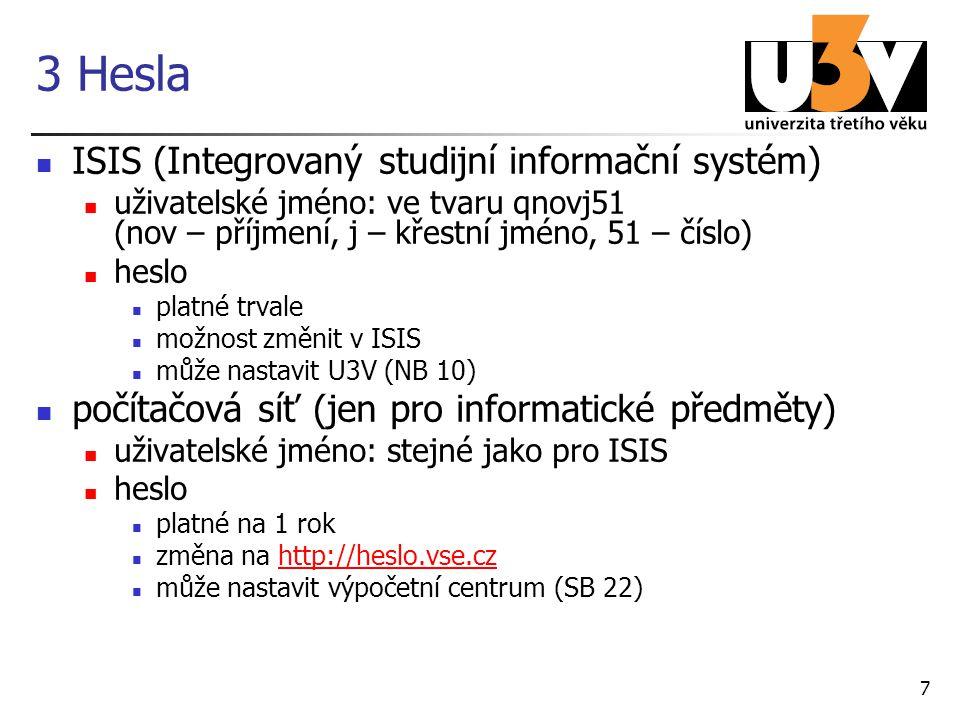 8 4 ISIS výhody přehled o registrovaných a zapsaných předmětech přehled o spolužácích, historii studia e-learning: dokumentový server, e-learningové osnovy pro pamětníky netištěn přehled Výsledky registrací netištěn Zápisový list