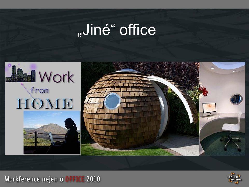 """""""Jiné office"""