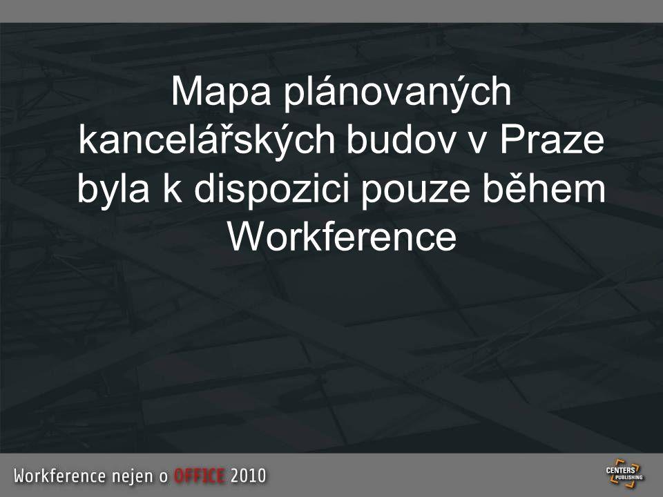 Mapa plánovaných kancelářských budov v Praze byla k dispozici pouze během Workference
