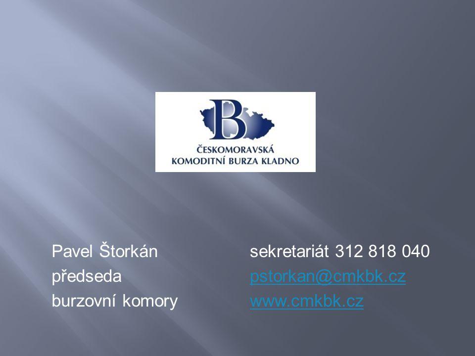 Pavel Štorkán předseda burzovní komory sekretariát 312 818 040 pstorkan@cmkbk.cz www.cmkbk.cz