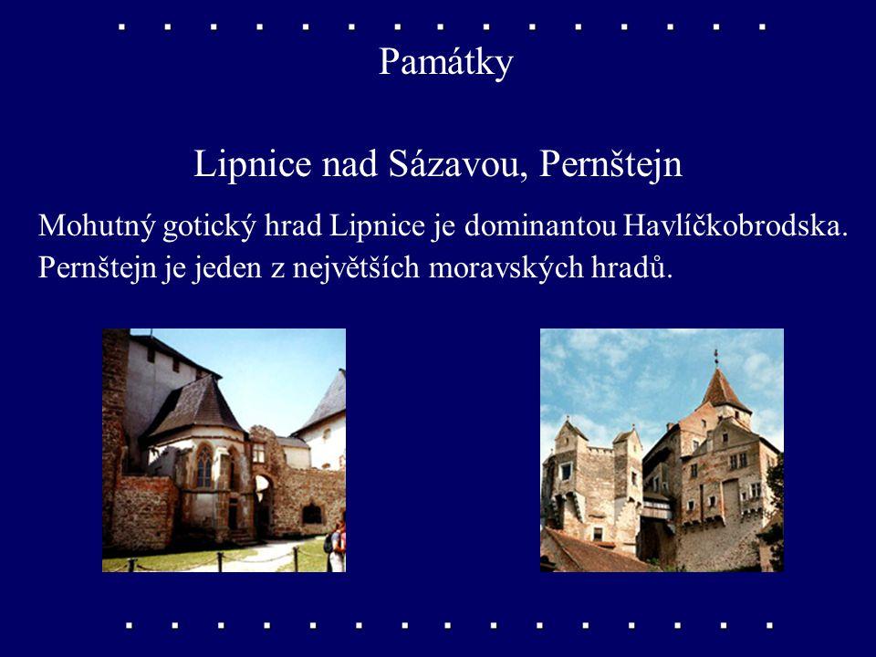 Památky Lipnice nad Sázavou, Pernštejn Mohutný gotický hrad Lipnice je dominantou Havlíčkobrodska.