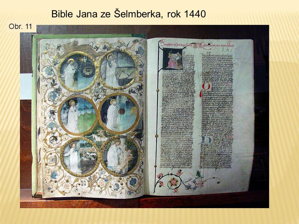 Bible Jana ze Šelmberka, rok 1440 Obr. 11