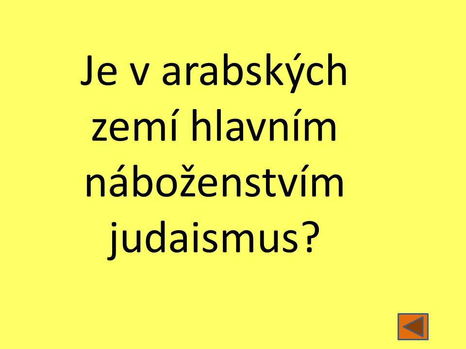Je v arabských zemí hlavním náboženstvím judaismus?