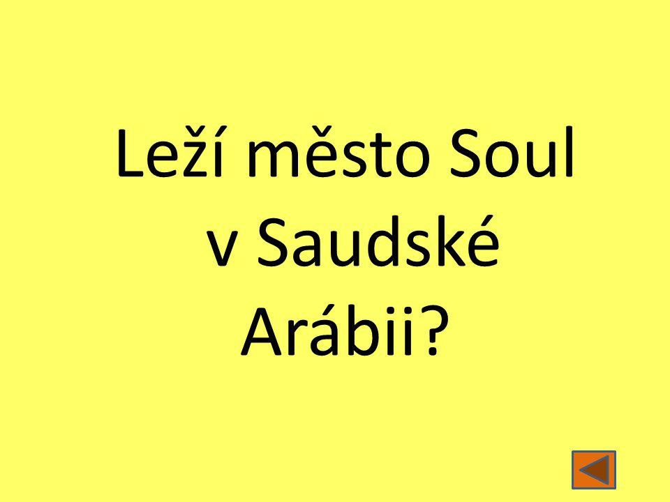 Leží město Soul v Saudské Arábii?