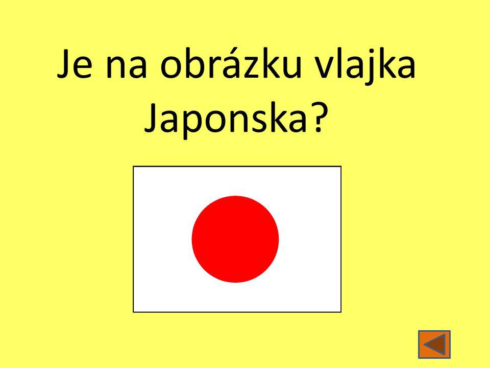 Je na obrázku vlajka Japonska?