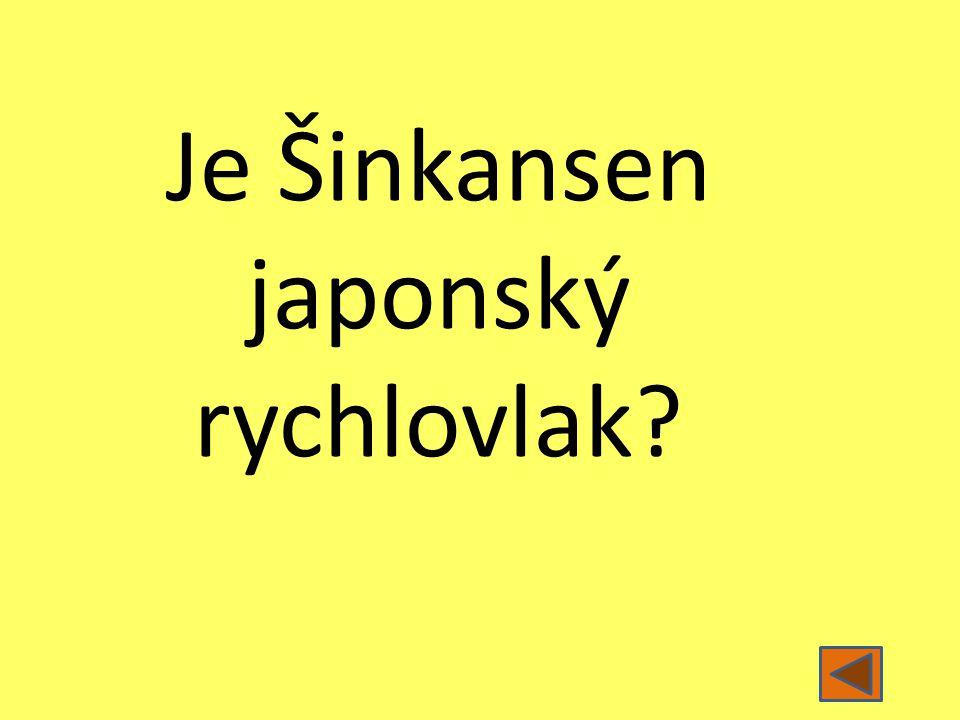 Je Šinkansen japonský rychlovlak?
