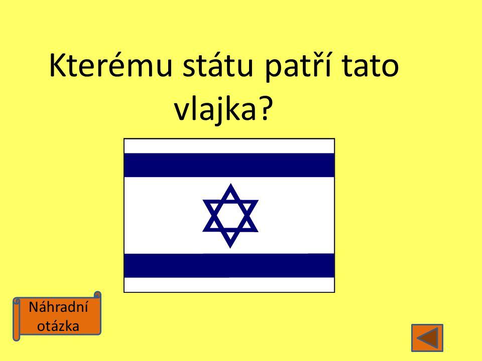 Náhradní otázka Kterému státu patří tato vlajka?