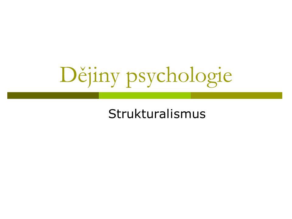 Dějiny psychologie Strukturalismus