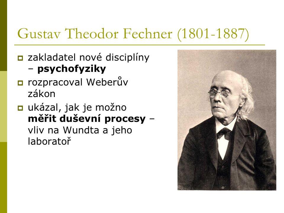 Wilhelm Wundt (1832-1920)  považován za otce psychologie  1879 založil laboratoř, ve které prováděl výzkum, učil studenty, kteří pak vytvořili první generaci experimentálních psychologů  obnovil studium vědomých procesů  kontrolovaná introspekce jako klíčová metoda