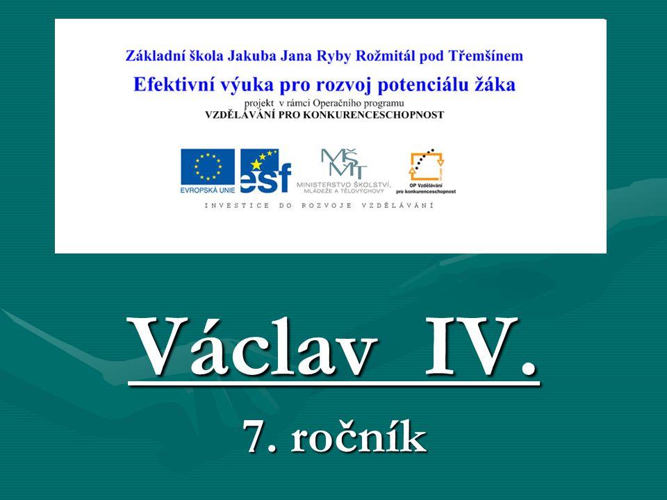 Použitá literatura : Válková, V. : Učebnice 7 pro ZŠ, středověk a ranný novověk
