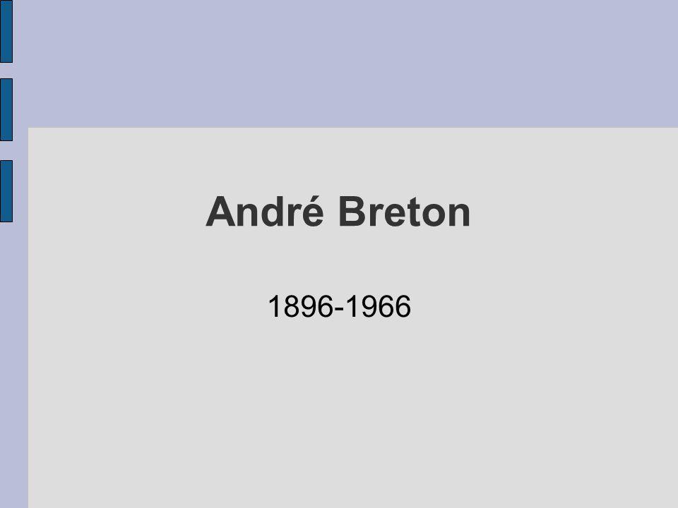 André Breton 1896-1966