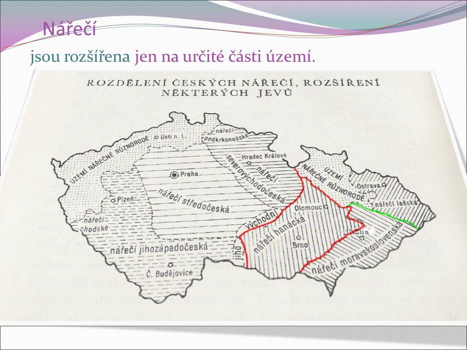 Nářečí v Čechách v Čechách: Dej mouku ze mlejna na vozejk.