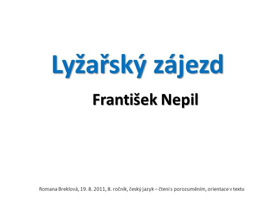 Lyžařský zájezd František Nepil Romana Breklová, 19.