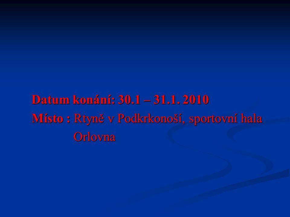 Účastníci turnaje : 1. VAPO RTYNĚ 2. VETIM ÚPICE 3.