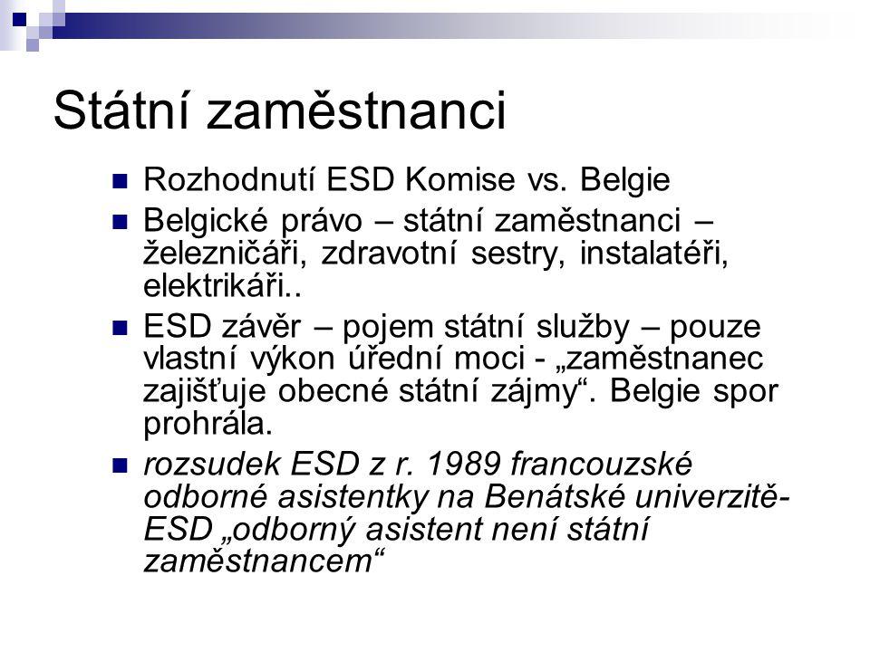 Státní zaměstnanci Rozhodnutí ESD Komise vs.