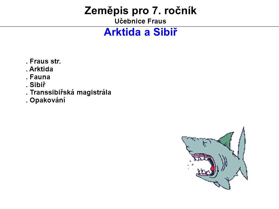Zeměpis pro 7.ročník Učebnice Fraus Arktida a Sibiř.