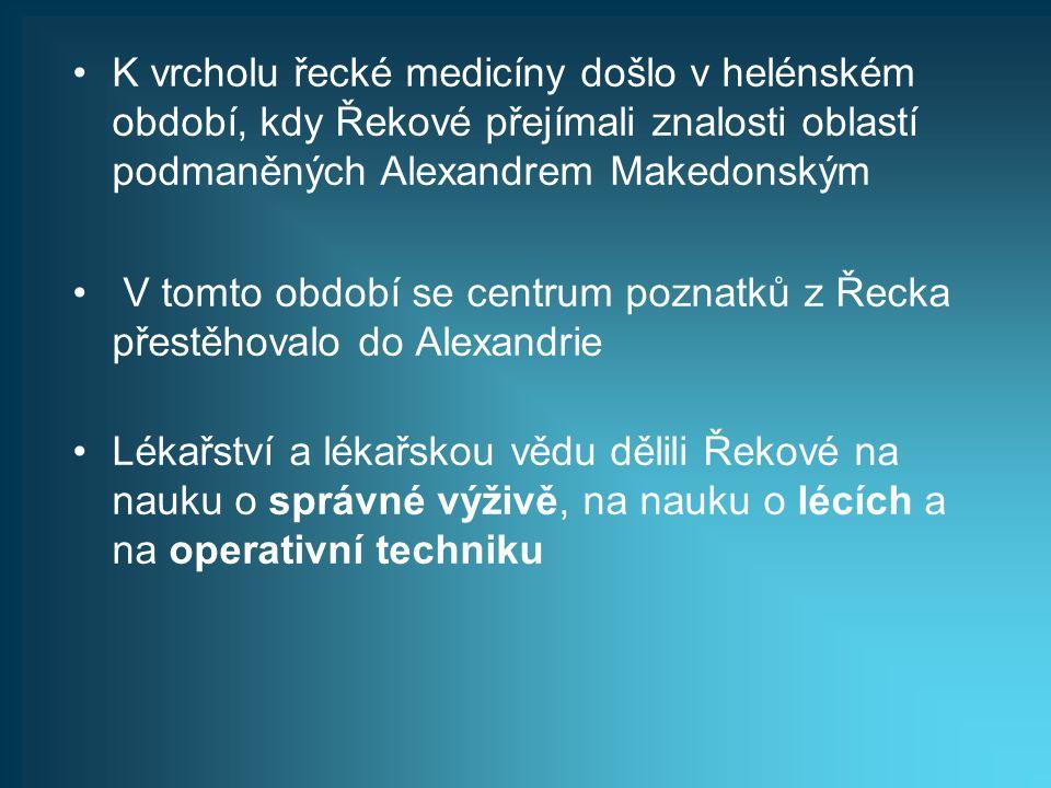 K vrcholu řecké medicíny došlo v helénském období, kdy Řekové přejímali znalosti oblastí podmaněných Alexandrem Makedonským V tomto období se centrum