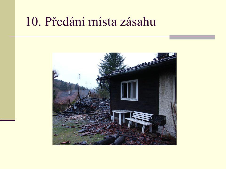 10. Předání místa zásahu