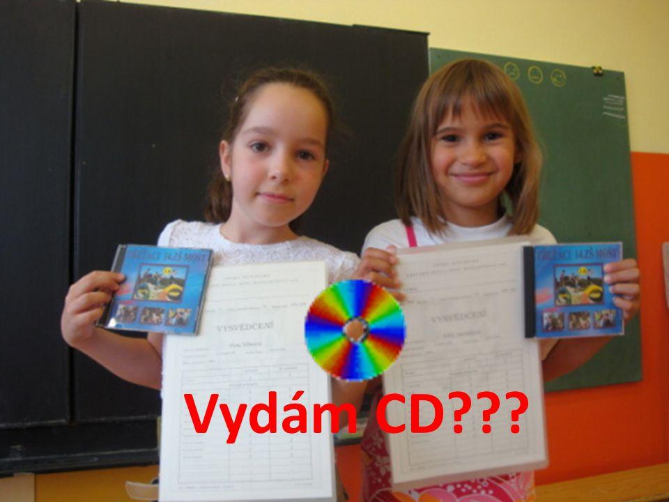 Vydám CD???