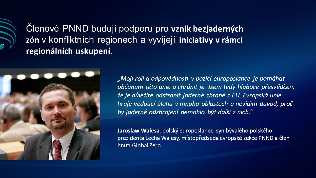 Členové PNND budují podporu pro vznik bezjaderných zón v konfliktních regionech a vyvíjejí iniciativy v rámci regionálních uskupení.