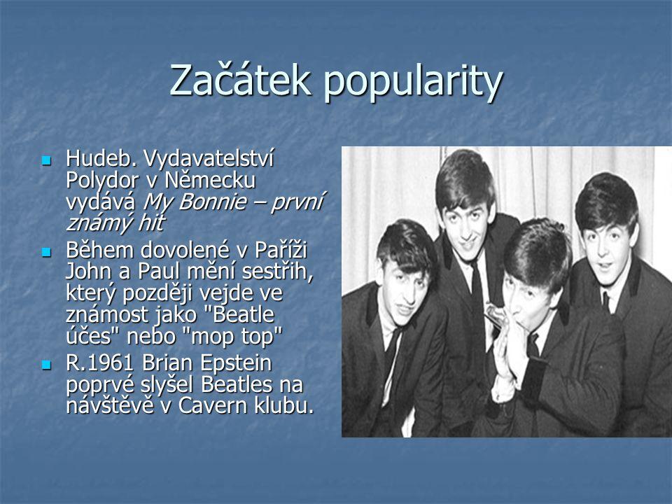 Začátek popularity Hudeb. Vydavatelství Polydor v Německu vydává My Bonnie – první známý hit Hudeb.