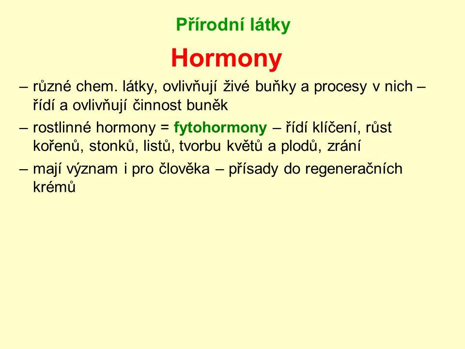 Přírodní látky Hormony –různé chem.