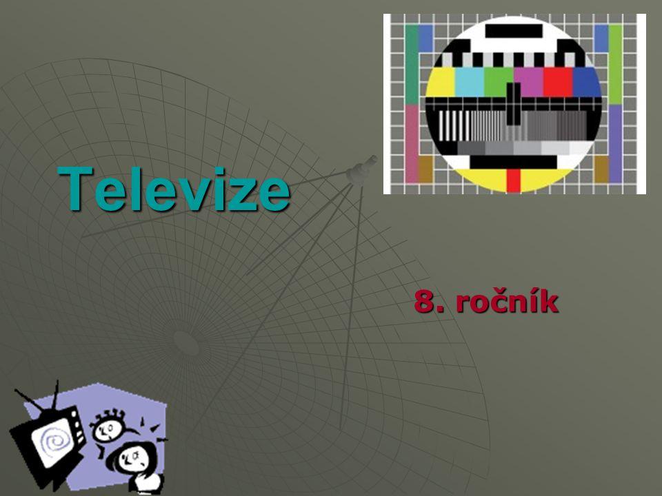 Definice a historie  Jednosměrné vysílání obrazu a zvuku živě nebo ze záznamu  1936 – vysílání BBC – 300 majitelů Tv  1953 – pravidelné vysílání u nás  1973 – barevné vysílání