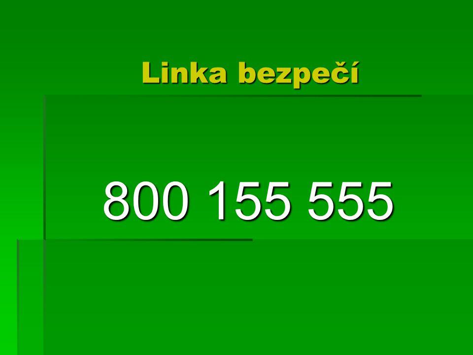 Linka bezpečí 800 155 555 800 155 555